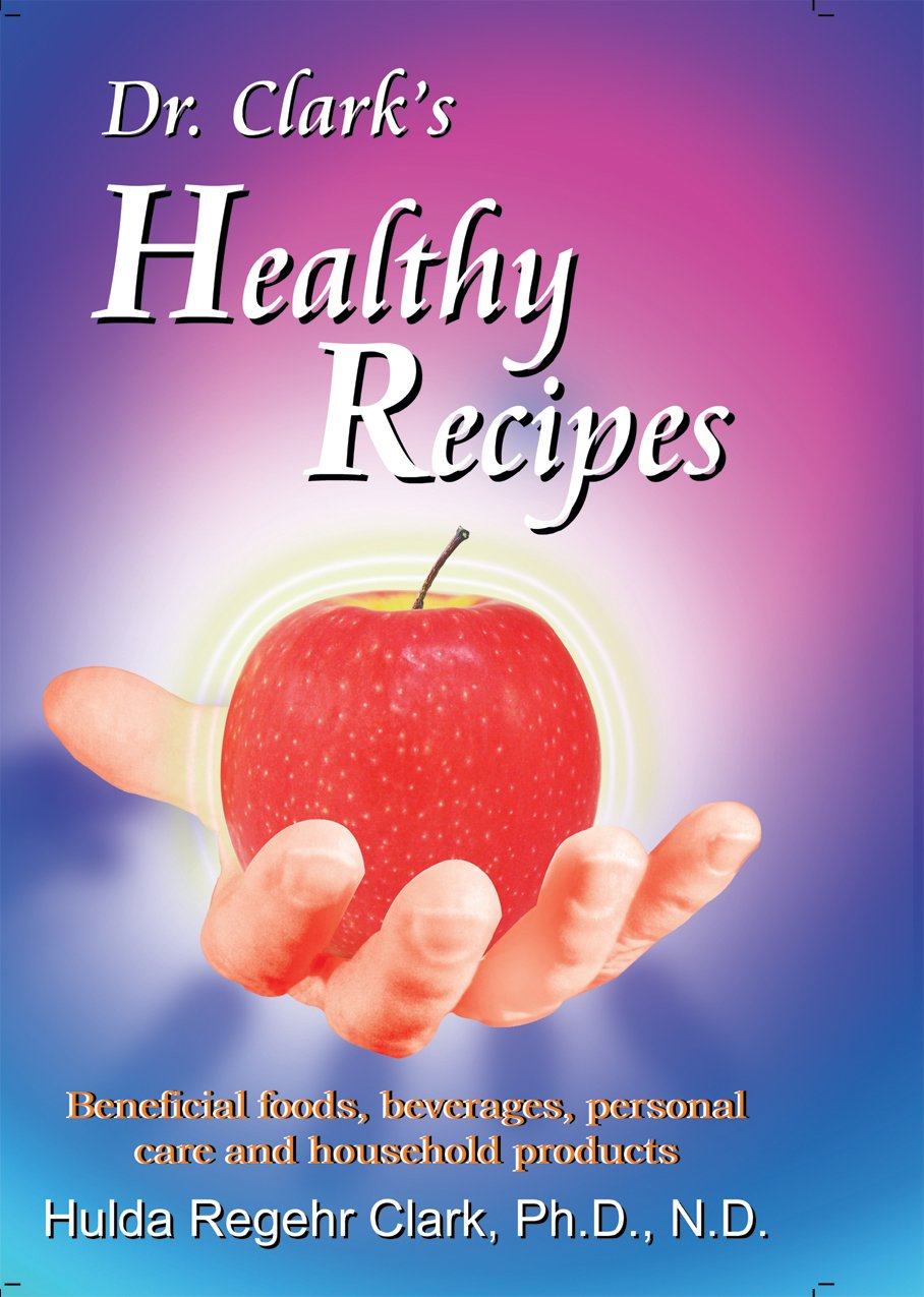 Dr. Clark's Healthy Recipes